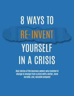 8 Ways to Re-Invent Yourself in a Crisis